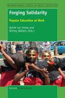 Forging Solidarity: Popular Education at Work - Seite 12