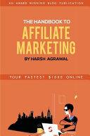 The Handbook To Affiliate Marketing
