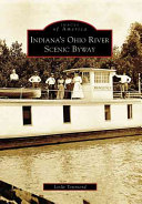 Indiana s Ohio River Scenic Byway