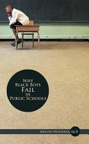 Why Black Boys Fail in Public Schools ebook