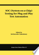SOC  System on a Chip  Testing for Plug and Play Test Automation Book