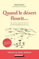 Pdf Quand le désert fleurit... et autres graines de vie Telecharger