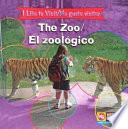 The Zoo / El zoológico