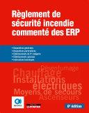 Règlement de sécurité incendie commenté des ERP