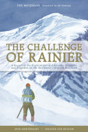 The Challenge of Rainier, 40th Anniversary