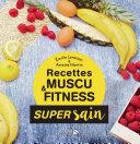 Les recettes muscu et fitness - super sain Pdf/ePub eBook