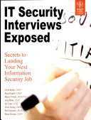 IT SECURITY INTERVIEWS EXPOSED  SECRETS TO LANDING YOUR NEXT INFORMATION SECURITY JOB