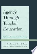 Agency Through Teacher Education