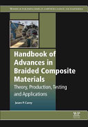 Handbook of Advances in Braided Composite Materials