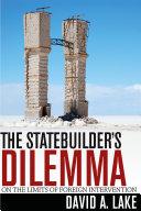 The Statebuilder s Dilemma