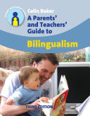 """A Parents' and Teachers' Guide to Bilingualism: Third Edition"" by Colin Baker, 194"