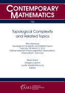 Topological Complexity and Related Topics