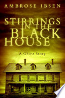 Stirrings in the Black House