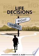 How To Make Right Decisions