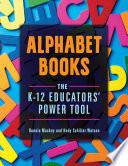 Alphabet Books  The K   12 Educators  Power Tool