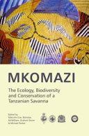 Mkomazi  the Ecology  Biodiversity and Conservation of a Tanzanian Savanna
