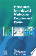 Membranes For Industrial Wastewater Recovery And Re Use
