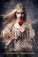 Once Upon A Kiss [Pdf/ePub] eBook