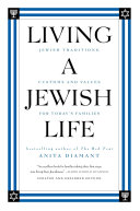 Living a Jewish Life  Updated and Revised Edition