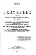 Traité de l'érysipèle consideré comme une fièvre exanthématique essentielle