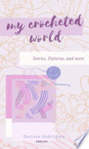 My Crocheted World