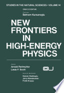 New Frontiers In High Energy Physics