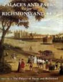 Palaces and Parks of Richmond and Kew  The palaces of Shene and Richmond Book