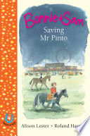 Bonnie and Sam 4: Saving Mr Pinto