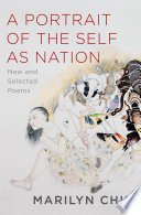 A Portrait of the Self as Nation  New and Selected Poems