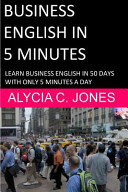 Business English in 5 Minutes
