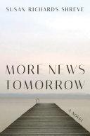 More News Tomorrow: A Novel
