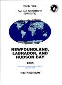 Prostar Sailing Directions 2005 Newfoundland, Labrador, and Hudson Bay Enroute