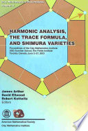 Harmonic Analysis, the Trace Formula, and Shimura Varieties