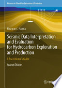 Seismic Data Interpretation and Evaluation for Hydrocarbon Exploration and Production