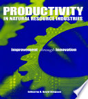 Productivity in Natural Resource Industries Book