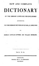 Neues und vollständiges deutsch-englisches Wörterbuch