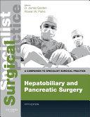 Hepatobiliary and Pancreatic Surgery E Book