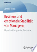 Resilienz und emotionale Stabilität von Managern
