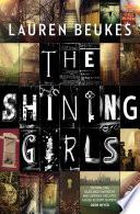 """The Shining Girls"" by Lauren Beukes"