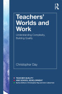 Teachers  Worlds and Work