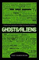 Ghosts Aliens