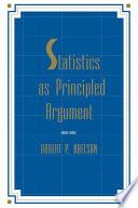 Statistics as Principled Argument Book