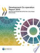 Development Co operation Report 2015 Making Partnerships Effective Coalitions for Action