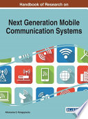 Handbook of Research on Next Generation Mobile Communication Systems Book