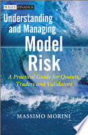 Understanding and Managing Model Risk Book