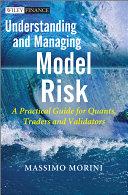 Understanding and Managing Model Risk