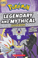 Legendary and Mythical Pok  mon Guide Book