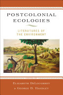 Pdf Postcolonial Ecologies Telecharger