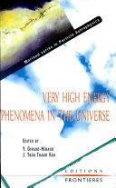 Phénomènes À Très Hautes Énergies Dans L'univers