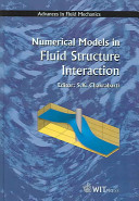 Numerical Models in Fluid structure Interaction